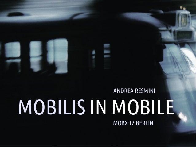 ANDREA RESMINI    MOBILIS IN MOBILE                MOBX 12 BERLIN