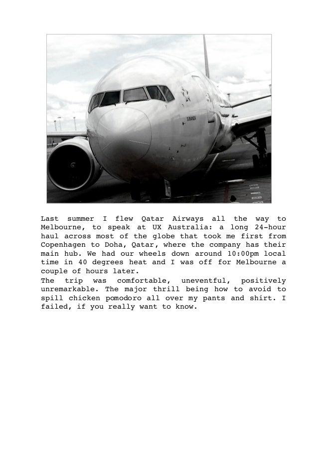 Last summer I flew Qatar Airways all the way to Melbourne, to speak at UX Australia: a long 24hour hau...