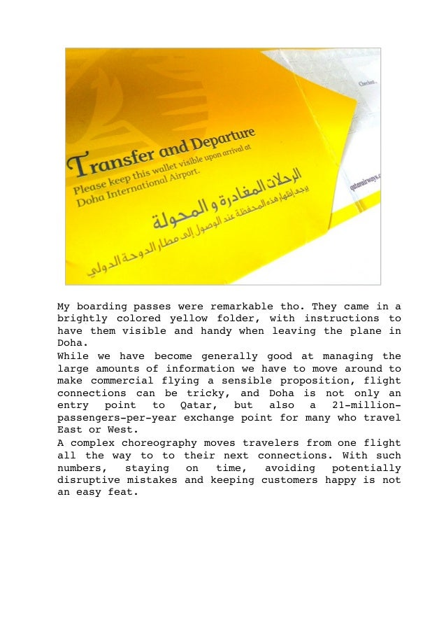 Myboardingpasseswereremarkabletho.Theycameina brightly colored yellow folder, with instructions to havet...