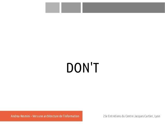 DONTAndrea Resmini – Vers une architecture de linformation   25e Entretiens du Centre Jacques Cartier, Lyon