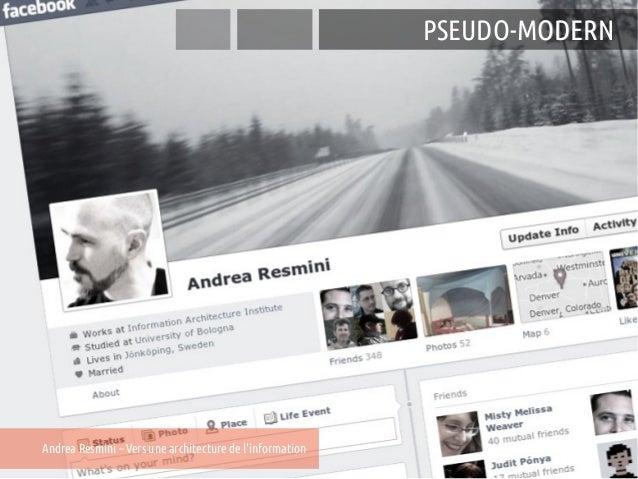 MODERN                                                              PSEUDO-MODERNAndrea Resmini – Vers une architecture de...