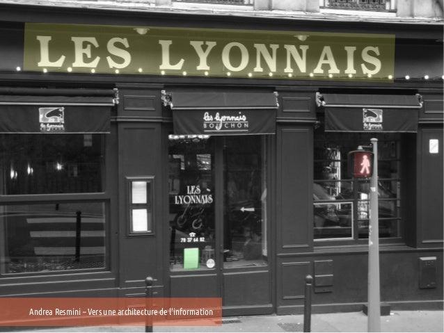 Andrea Resmini – Vers une architecture de linformation   25e Entretiens du Centre Jacques Cartier, Lyon