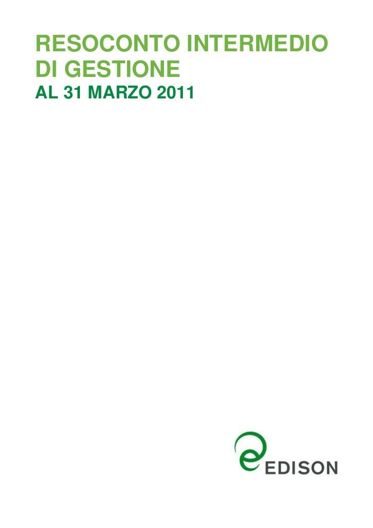RESOCONTO INTERMEDIODI GESTIONEAL 31 MARZO 2011