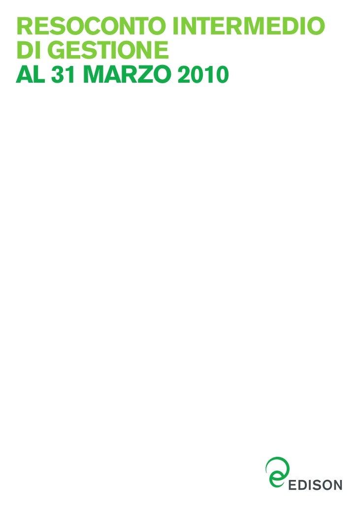 RESOCONTO INTERMEDIODI GESTIONEAL 31 MARZO 2010
