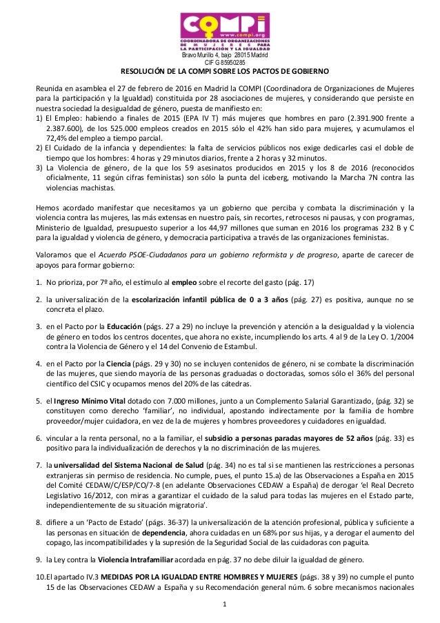 Bravo Murillo 4, bajo 28015 Madrid CIF G 85950285 1 RESOLUCIÓN DE LA COMPI SOBRE LOS PACTOS DE GOBIERNO Reunida en asamble...