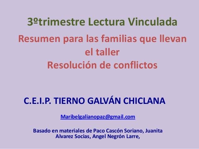 3ºtrimestre Lectura VinculadaResumen para las familias que llevan             el taller     Resolución de conflictos C.E.I...