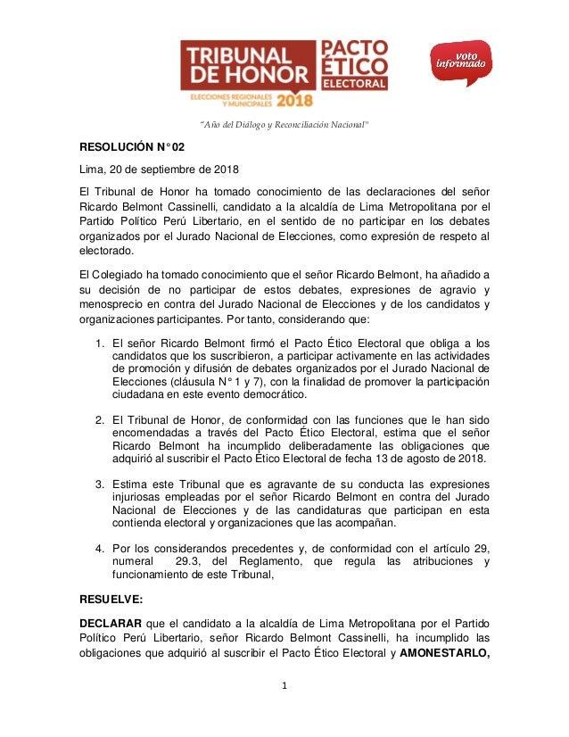 """""""Año del Diálogo y Reconciliación Nacional"""" 1 RESOLUCIÓN N° 02 Lima, 20 de septiembre de 2018 El Tribunal de Honor ha toma..."""