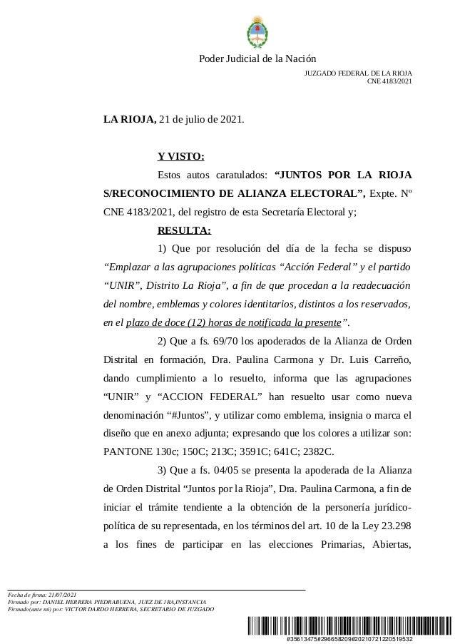 #35613475#296658209#20210721220519532 Poder Judicial de la Nación JUZGADO FEDERAL DE LA RIOJA CNE 4183/2021 LA RIOJA, 21 d...