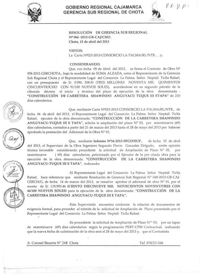 """GERENCIA sus REGIONAL DE CHOTA           RESOLUCIÓN DE GERENCIA SUB REGIONAL N"""" 066 -2013-GR-CA]/ CHO.  Chota,  15 de abri..."""