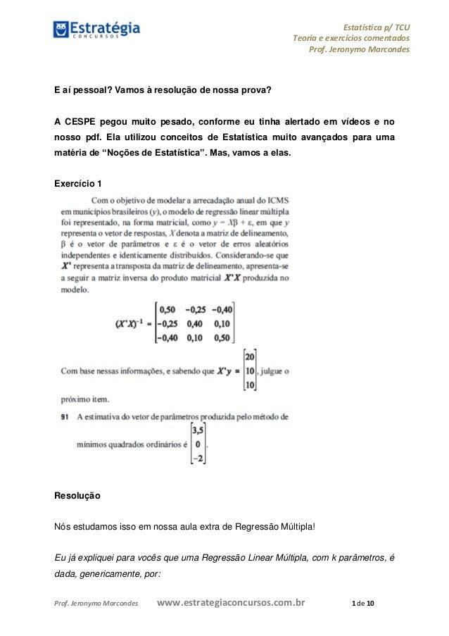 Estatística p/ TCU Teoria e exercícios comentados Prof. Jeronymo Marcondes Prof. Jeronymo Marcondes www.estrategiaconcurso...