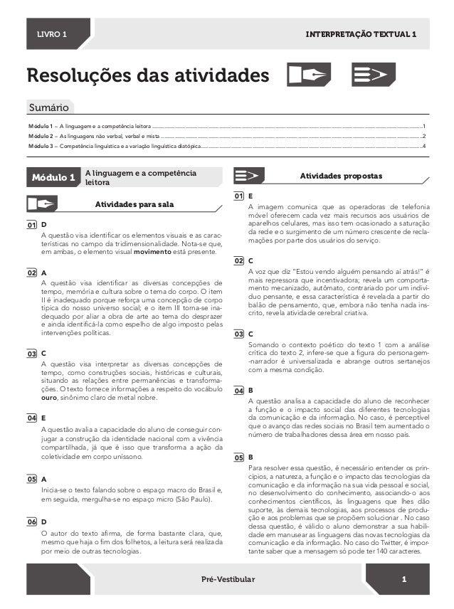 Resoluções das atividades Sumário INTERPRETAÇÃO TEXTUAL 1LIVRO 1 1Pré-Vestibular Módulo 1 – A linguagem e a competência le...