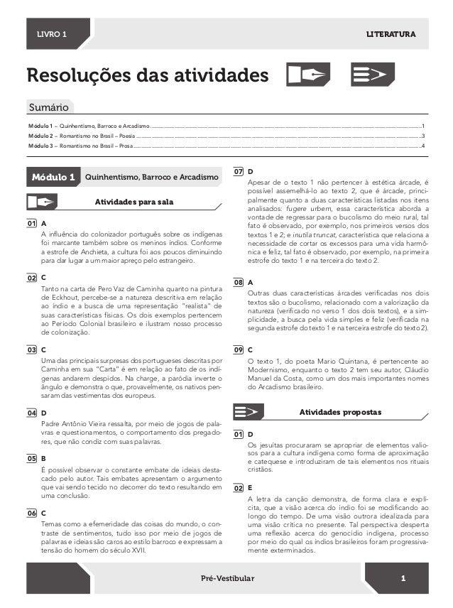 Resoluções das atividades Sumário LITERATURALIVRO 1 1Pré-Vestibular Módulo 1 – Quinhentismo, Barroco e Arcadismo ............