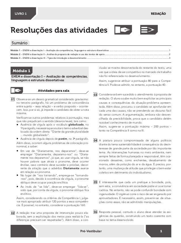 Resoluções das atividades Sumário Módulo 1 – ENEM e dissertação I – Avaliação de competências, linguagem e estrutura disse...