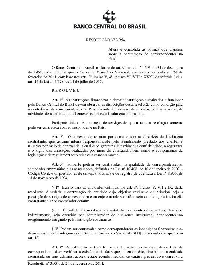 Resolução nº 3.954, de 24 de fevereiro de 2011. RESOLUÇÃO Nº 3.954 Altera e consolida as normas que dispõem sobre a contra...