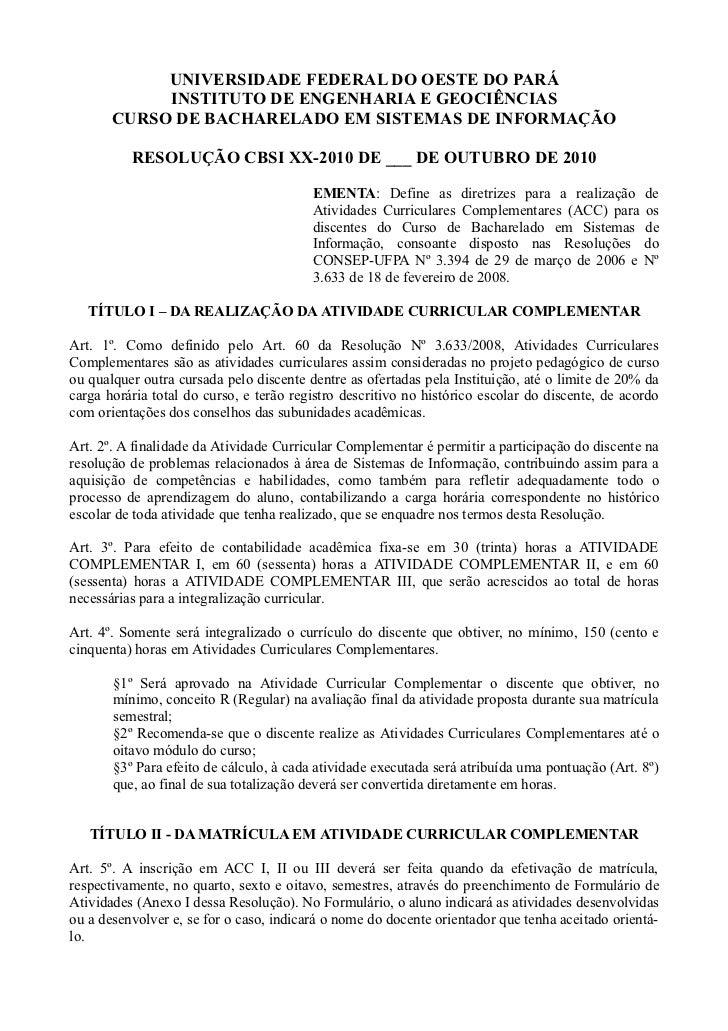 UNIVERSIDADE FEDERAL DO OESTE DO PARÁ            INSTITUTO DE ENGENHARIA E GEOCIÊNCIAS       CURSO DE BACHARELADO EM SISTE...