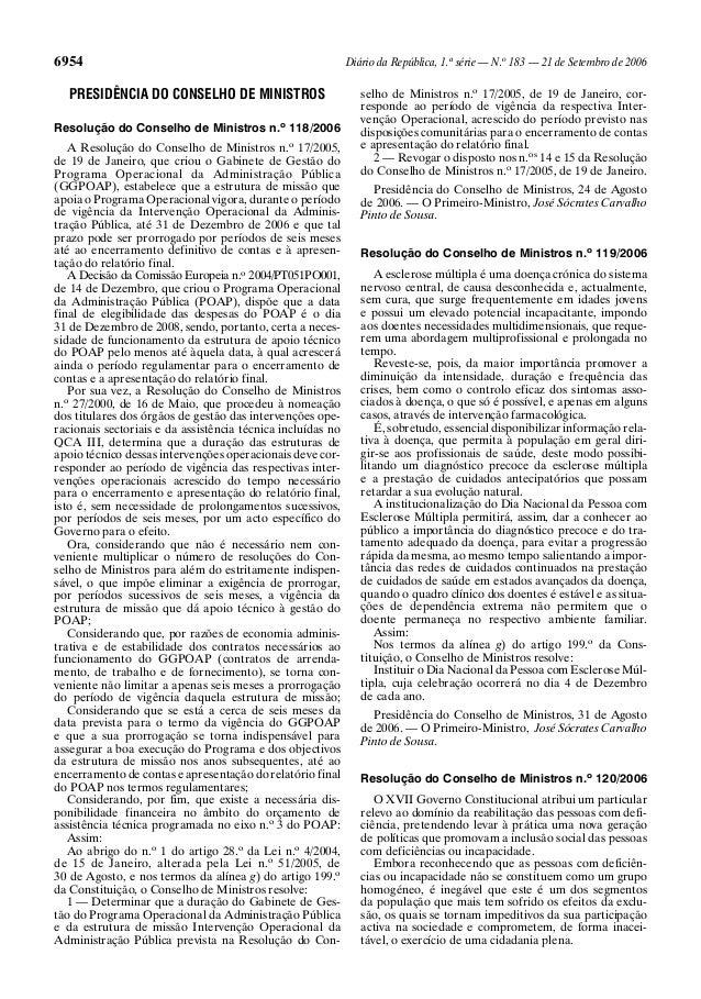 6954 Diário da República, 1.asérie — N.o183 — 21 de Setembro de 2006PRESIDÊNCIA DO CONSELHO DE MINISTROSResolução do Conse...