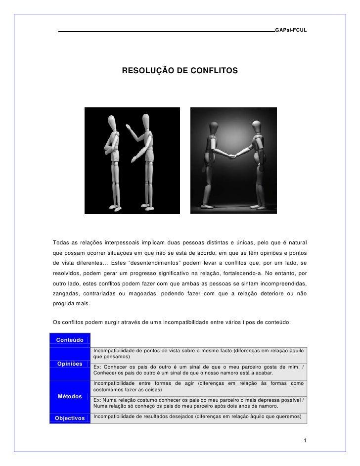 GAPsi-FCUL                                 RESOLUÇÃO DE CONFLITOS     Todas as relações interpessoais implicam duas pessoa...