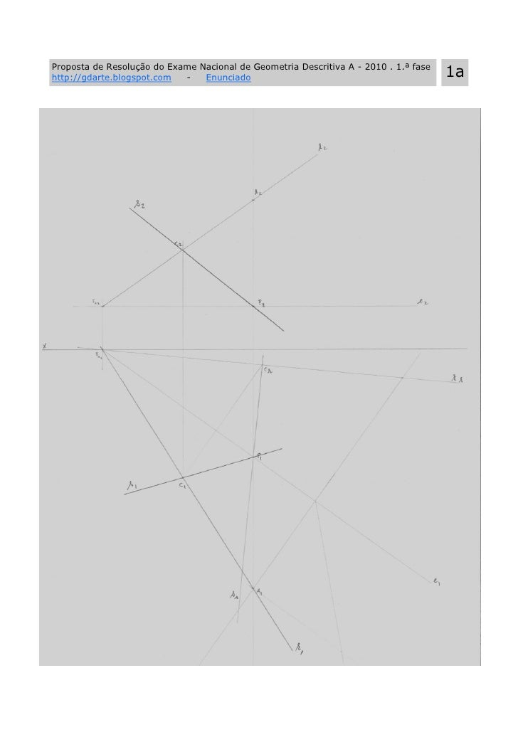 Proposta de Resolução do Exame Nacional de Geometria Descritiva A - 2010 . 1.ª fase http://gdarte.blogspot.com  -   Enunci...