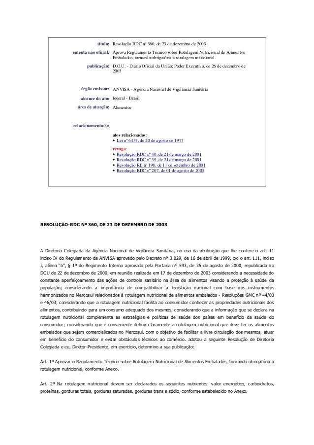 título: Resolução RDC nº 360, de 23 de dezembro de 2003 ementa não oficial: Aprova Regulamento Técnico sobre Rotulagem Nut...
