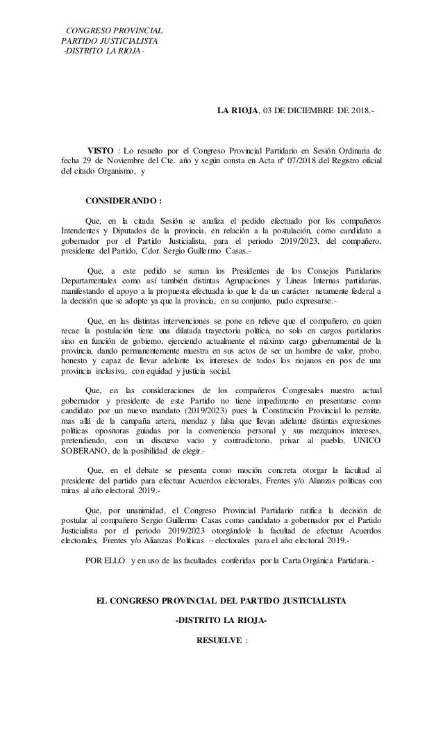 CONGRESO PROVINCIAL PARTIDO JUSTICIALISTA -DISTRITO LA RIOJA- LA RIOJA, 03 DE DICIEMBRE DE 2018.- VISTO : Lo resuelto por ...
