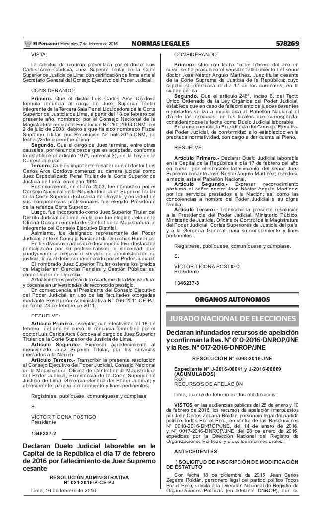 578269NORMAS LEGALESMiércoles 17 de febrero de 2016El Peruano / VISTA: La solicitud de renuncia presentada por el doctor L...