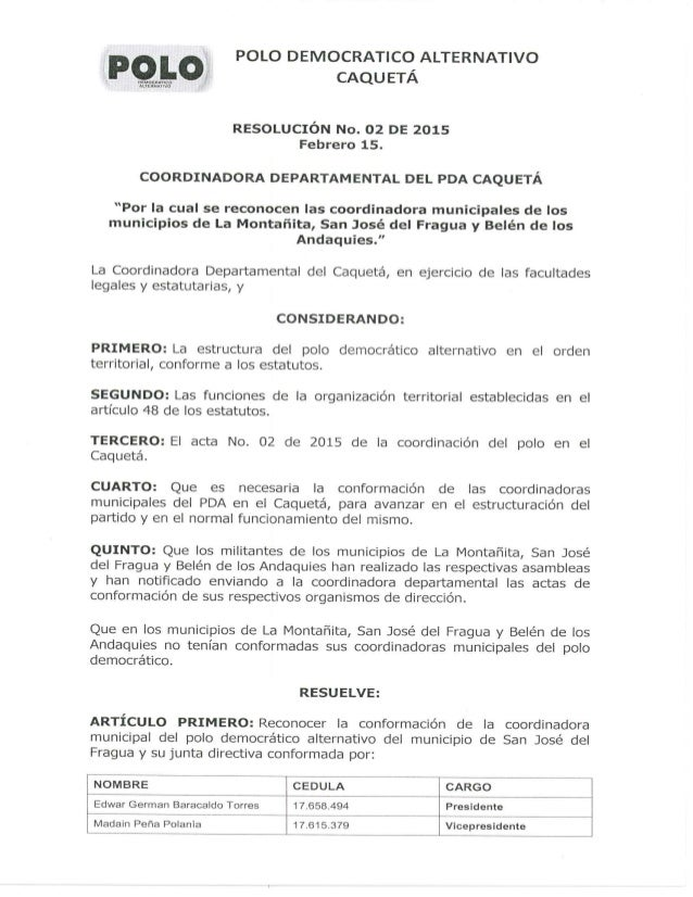 POLO DEMOCRATICO ALTERNATIVO CAQUETÁ     RESOLUCIÓN No.  02 DE 2015 Febrero 15.  COORDINADORA DEPARTAMENTAL DEL PDA CAQUET...