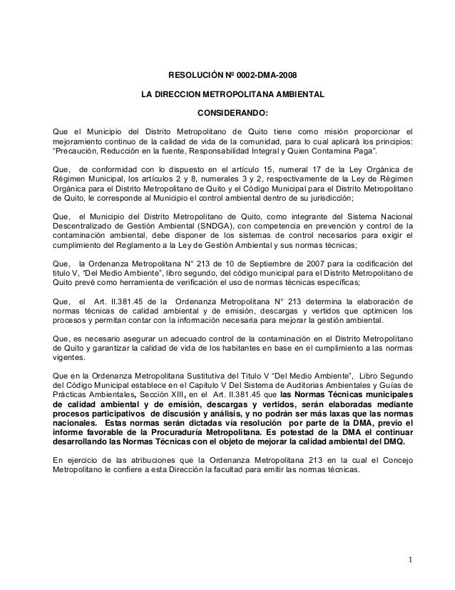 1 RESOLUCIÓN Nº 0002-DMA-2008 LA DIRECCION METROPOLITANA AMBIENTAL CONSIDERANDO: Que el Municipio del Distrito Metropolita...