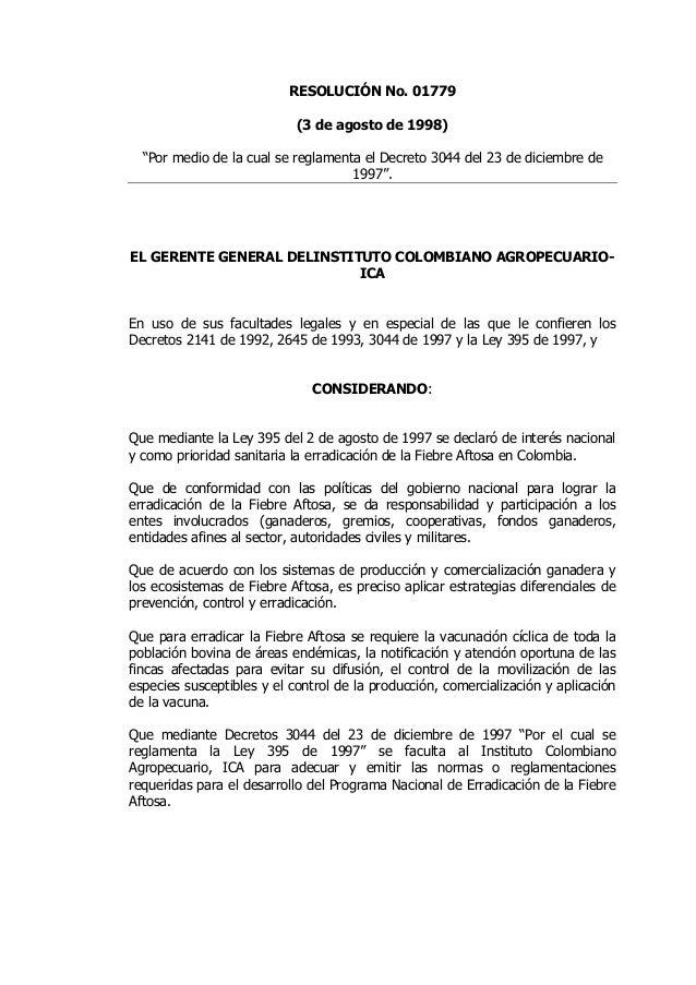 """RESOLUCIÓN No. 01779                            (3 de agosto de 1998)  """"Por medio de la cual se reglamenta el Decreto 3044..."""