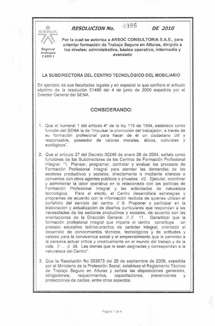 SENA     .             RESOLUCION No.                   )380        DE 2010               Por la cual se autoriza a ARSOC ...