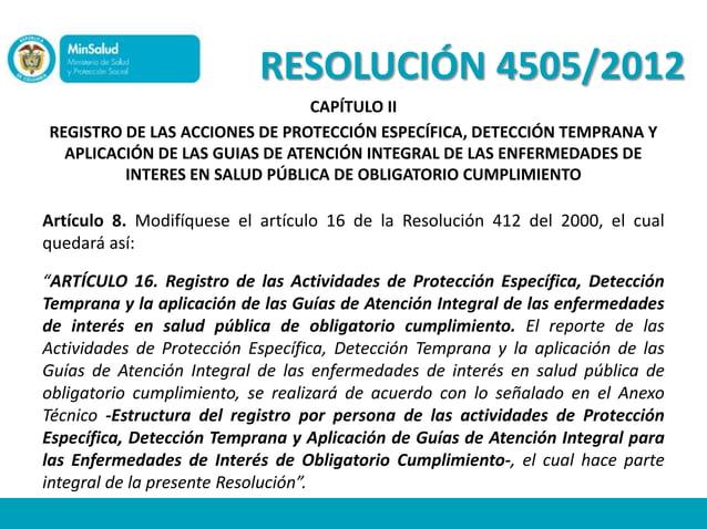 RESOLUCIÓN 4505/2012                                CAPÍTULO IIREGISTRO DE LAS ACCIONES DE PROTECCIÓN ESPECÍFICA, DETECCIÓ...