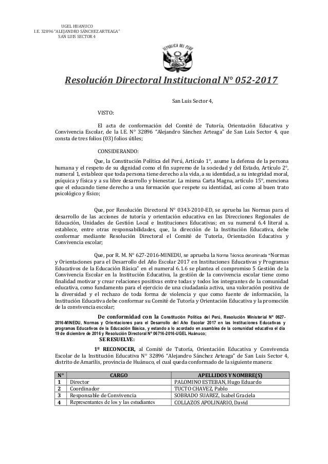 """UGEL HUANUCO I.E. 32896 """"ALEJANDRO SÁNCHEZ ARTEAGA"""" SAN LUIS SECTOR 4 Resolución Directoral Institucional N° 052-2017 San ..."""