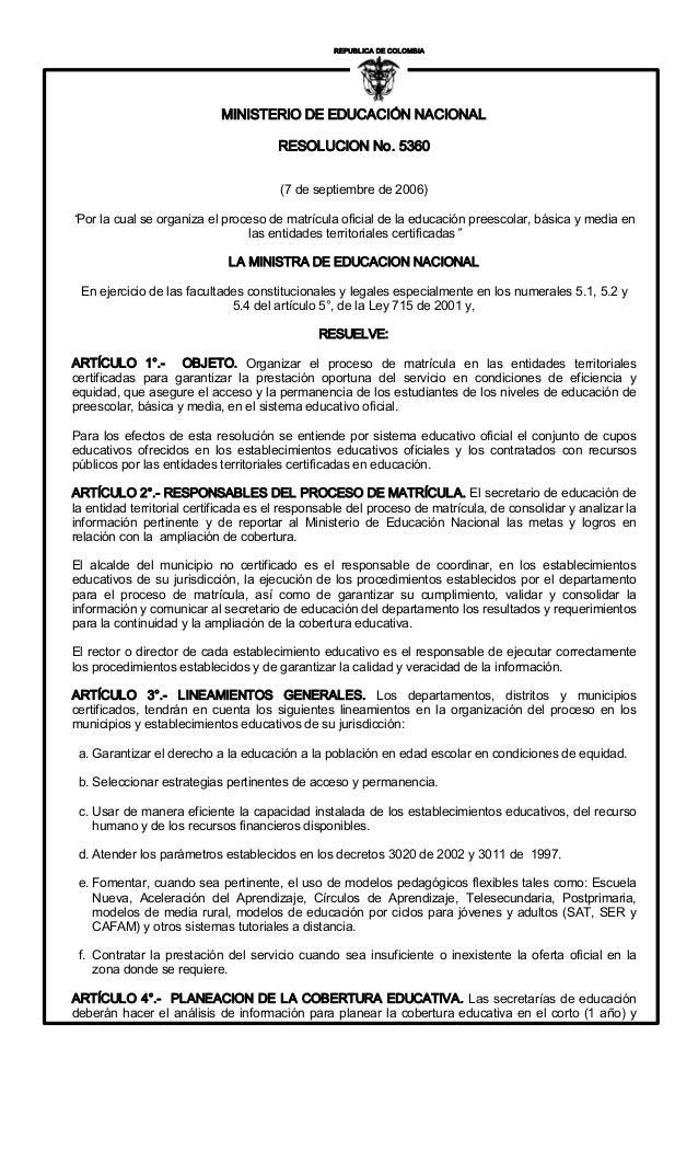 """REPUBLICADECOLOMBIA I  MINISTERIODEEDUCACIÓNNACIONAL RESOLUCIONNo.5360 (7deseptiembrede2006)  """"Porlacual..."""