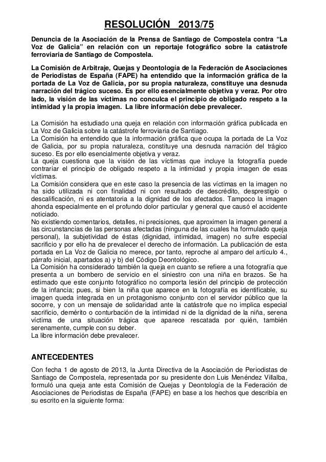 """RESOLUCIÓN 2013/75 Denuncia de la Asociación de la Prensa de Santiago de Compostela contra """"La Voz de Galicia"""" en relación..."""