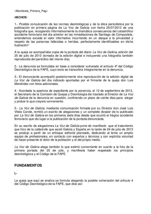 «Membrete_Primera_Pag» HECHOS:  1.- Posible conculcación de las normas deontológicas y de la ética periodística por la pub...
