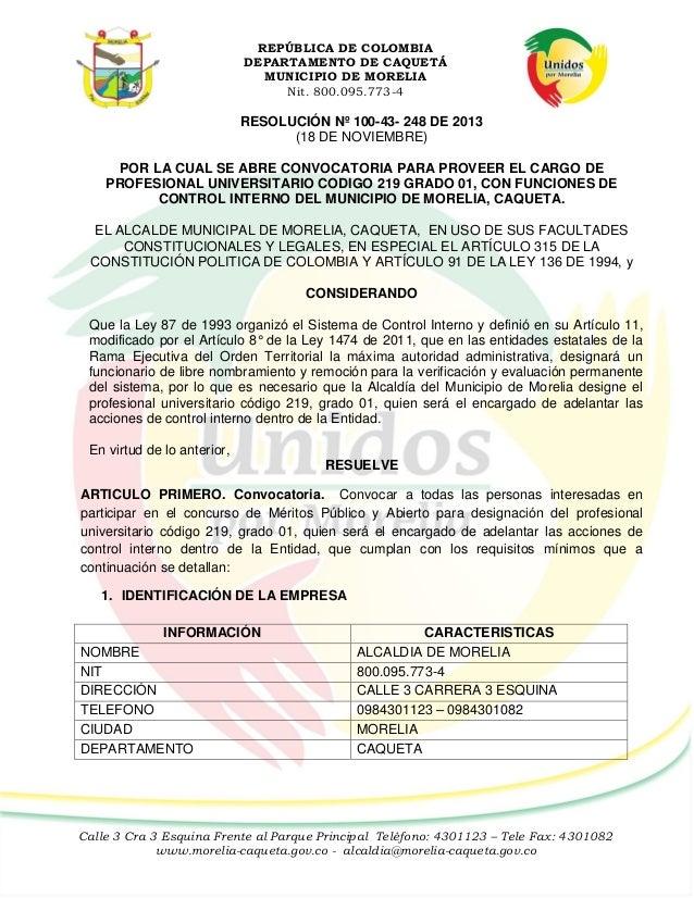 REPÚBLICA DE COLOMBIA DEPARTAMENTO DE CAQUETÁ MUNICIPIO DE MORELIA Nit. 800.095.773-4  RESOLUCIÓN Nº 100-43- 248 DE 2013 (...