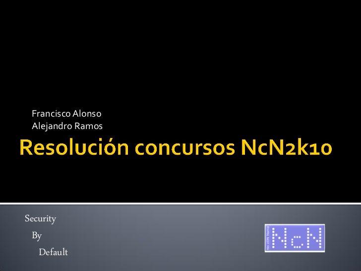 Francisco Alonso Alejandro RamosSecurity  By   Default