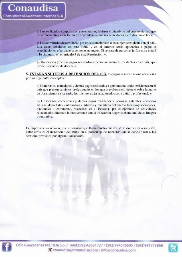 Resolución del SRI No. NAC-DGERCGC14-00787  e) Los realizados a deportistas, entrenadores, árbitros y miembros del cuerpo ...