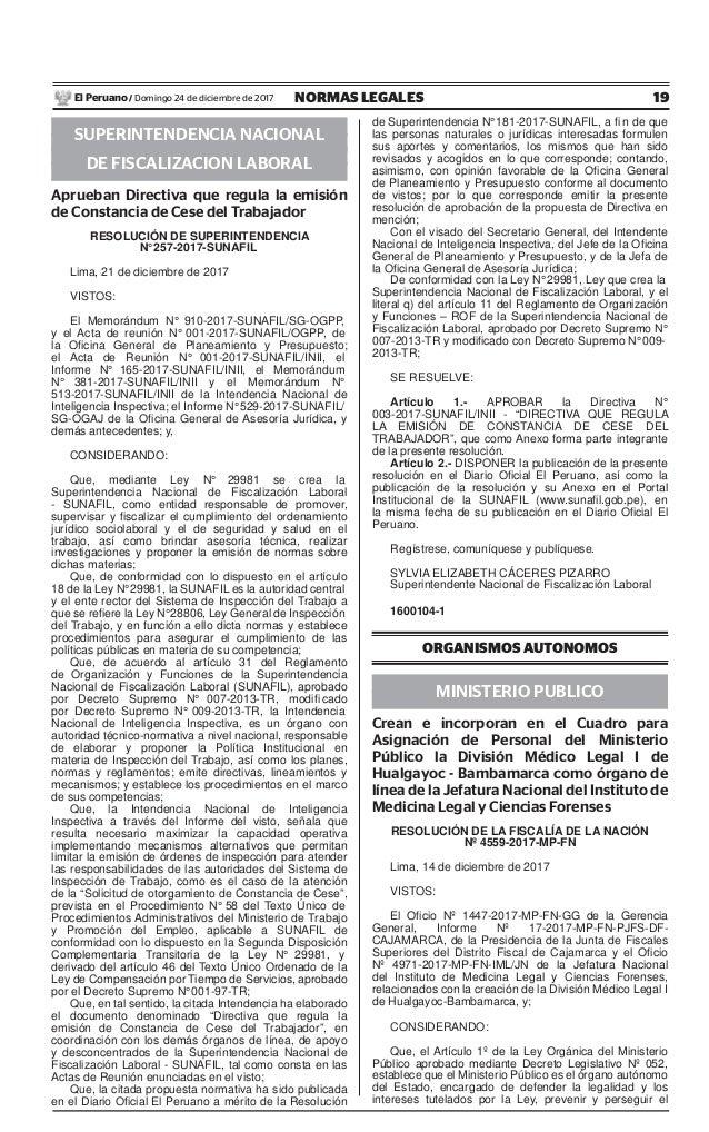 19NORMAS LEGALESDomingo 24 de diciembre de 2017El Peruano / SUPERINTENDENCIA NACIONAL DE FISCALIZACION LABORAL Aprueban Di...