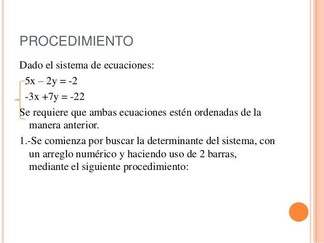 Resolución de un sistema de ecuaciones por determinantes Slide 3