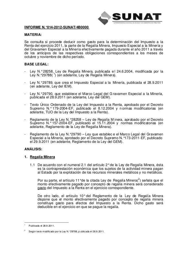 INFORME N.° 014-2012-SUNAT/4B0000MATERIA:Se consulta si procede deducir como gasto para la determinación del Impuesto a la...
