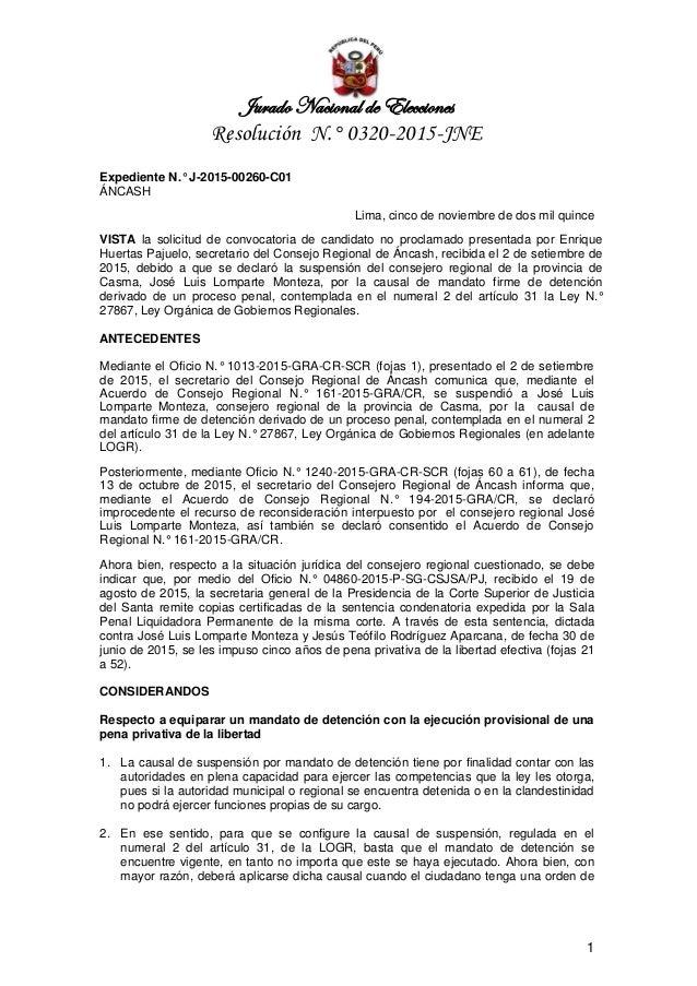 Jurado Nacional de Elecciones Resolución N.° 0320-2015-JNE 1 Expediente N.° J-2015-00260-C01 ÁNCASH Lima, cinco de noviemb...