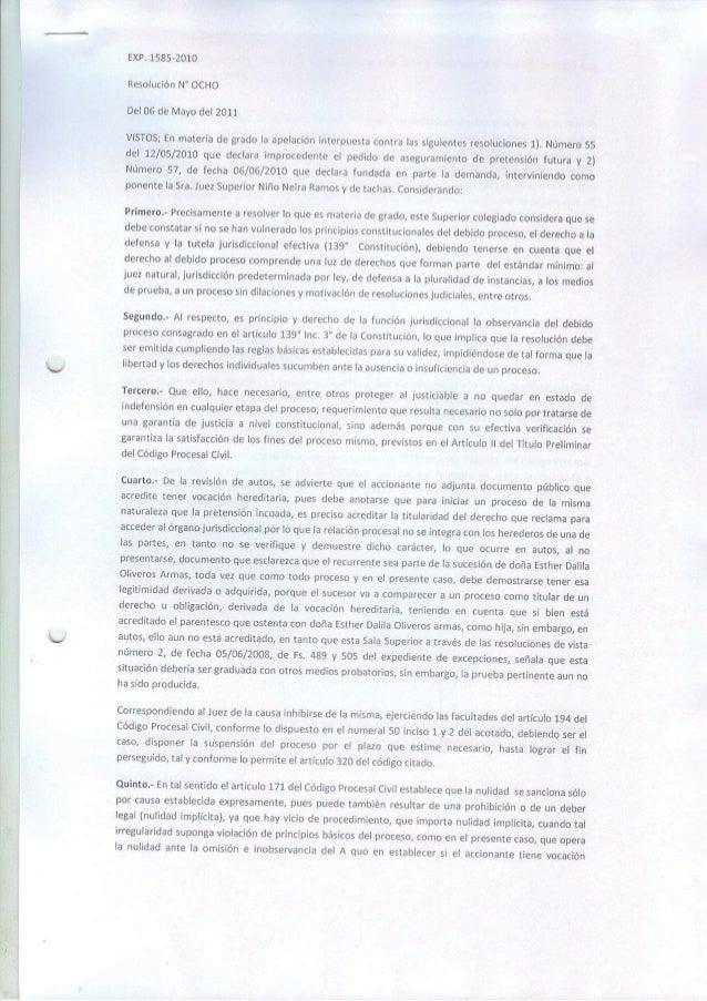 EXP.  1585-2010 Resolución N' OCHO Del 06 de Mayo del 2011  VISTOS;  En materia de grado la apelación interpuesta contra l...