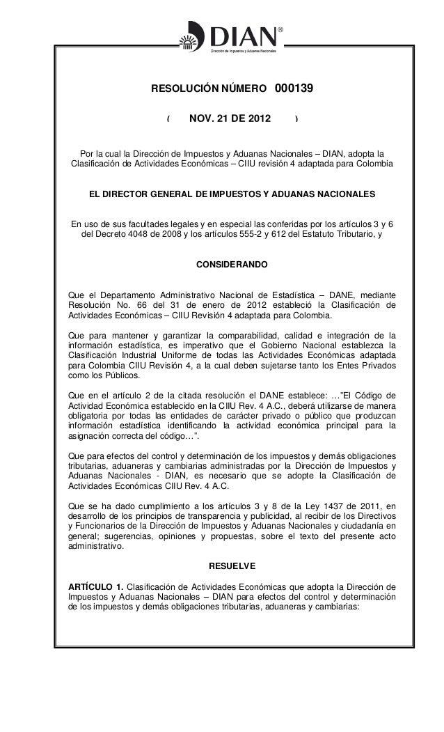 RESOLUCIÓN NÚMERO 000139                          (     NOV. 21 DE 2012             )  Por la cual la Dirección de Impuest...