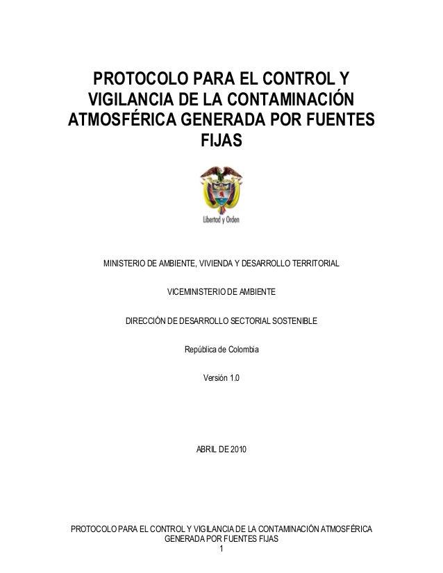 PROTOCOLO PARA EL CONTROL Y VIGILANCIA DE LA CONTAMINACIÓN ATMOSFÉRICA GENERADA POR FUENTES FIJAS  MINISTERIO DE AMBIENTE,...