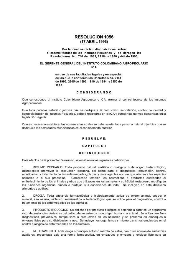 RESOLUCION 1056 (17 ABRIL 1996) Por la cual se dictan disposiciones sobre el control técnico de los Insumos Pecuarios y se...