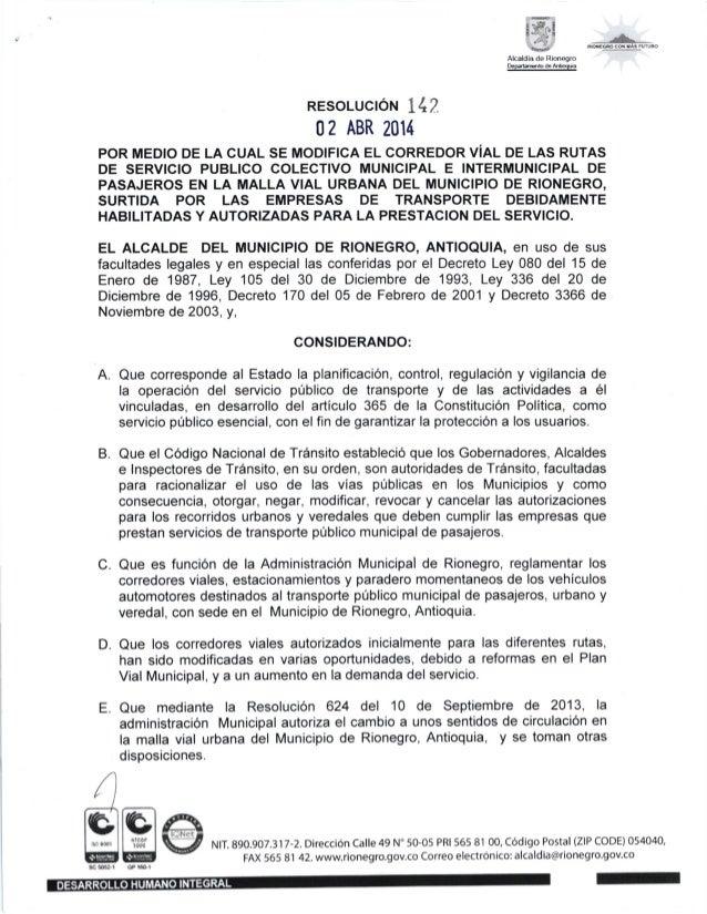 i時: ``・ II Aicaldia de Rlonegro RESoLUctoN I17 0? ABR 2014 POR MEDIO DE LA CUAL SE MODIFICA EL CORREDOR V|AL DE LAS RUTAS ...