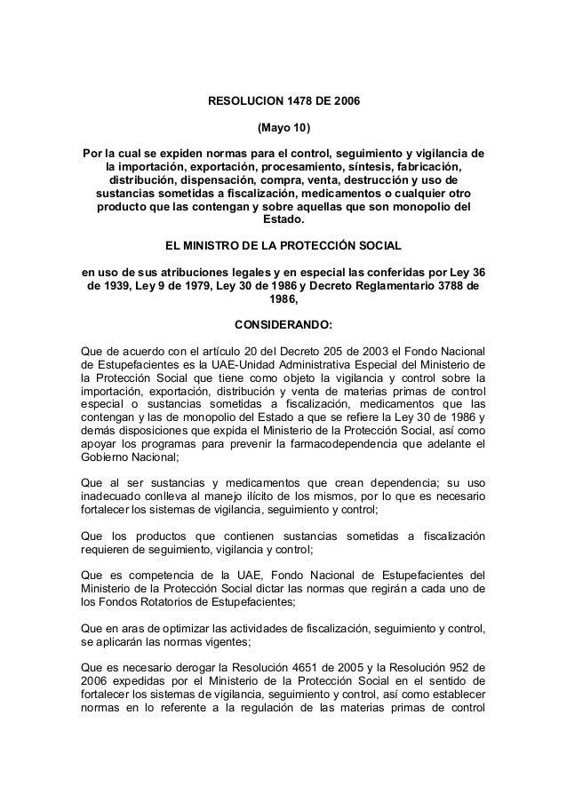 RESOLUCION 1478 DE 2006(Mayo 10)Por la cual se expiden normas para el control, seguimiento y vigilancia dela importación, ...
