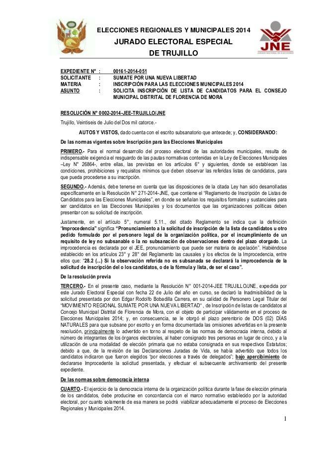 ELECCIONES REGIONALES Y MUNICIPALES 2014 JURADO ELECTORAL ESPECIAL DE TRUJILLO 1 EXPEDIENTE N° : 00161-2014-051 SOLICITANT...