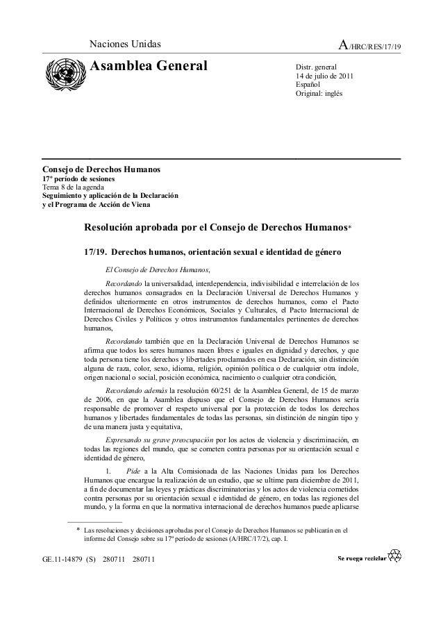 GE.11-14879 (S) 280711 280711 Consejo de Derechos Humanos 17º período de sesiones Tema 8 de la agenda Seguimiento y aplica...
