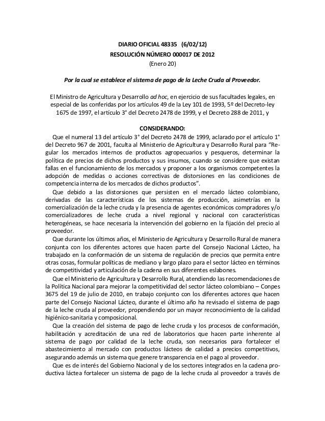 DIARIO OFICIAL 48335 (6/02/12) RESOLUCIÓN NÚMERO 000017 DE 2012 (Enero 20) Por la cual se establece el sistema de pago de ...